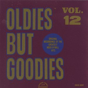 Oldies But Goodies Vol. 12 Oldies But Goodies Everly Bros Delfonics Welch Oldies But Goodies