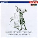 Paganini Ensemble Smoke Gets In Your Eyes Kantorow*jean Jacques (vln) Paganini Ensemble