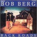 Bob Berg Back Roads