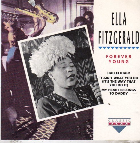 Ella Fitzgerald Forever Young