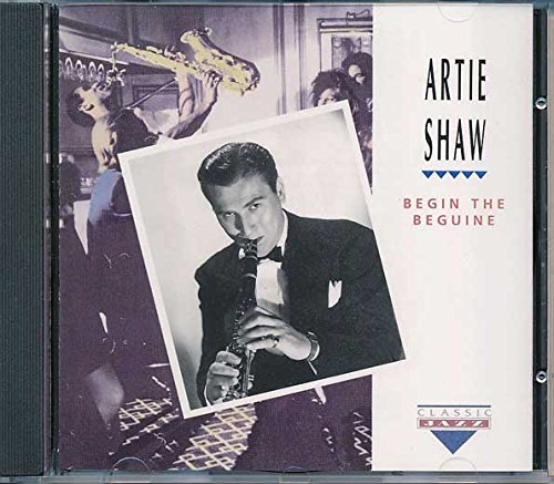 Artie Shaw Begin The Beguine
