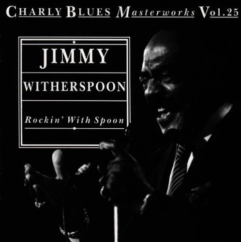 Jimmy Witherspoon Rockin' With Spoon