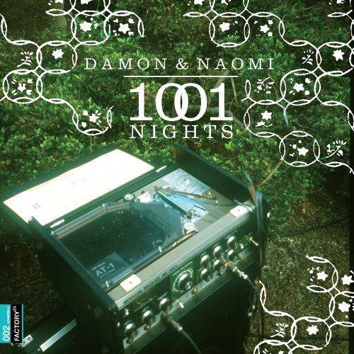 Damon & Naomi 1001 Nights Lmtd Ed. Incl. DVD