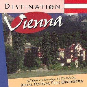 Royal Festival Pops Orchestra Destination Vienna