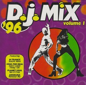 Dj Mix '96 Vol. 1 Dj Mix '96 N Trance Planet Soul Angelina Dj Mix '96