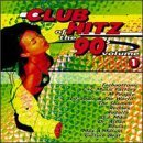 Club Hitz Of The 90's Vol. 1 Club Hitz Of The 90's Technotronic M People Rednex Club Hitz Of The 90's