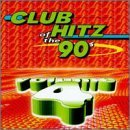 Club Hitz Of The 90's Vol. 4 Club Hitz Of The 90's