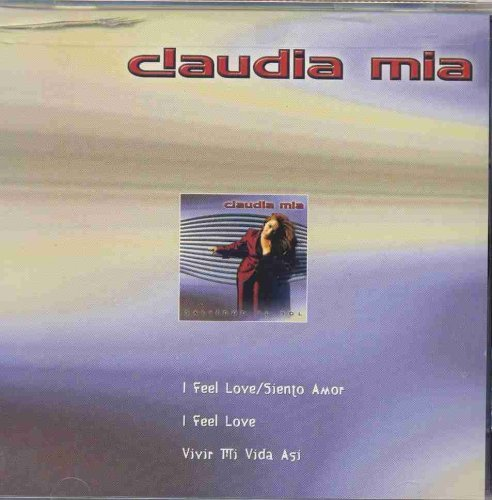 Claudia Mia I Feel Love