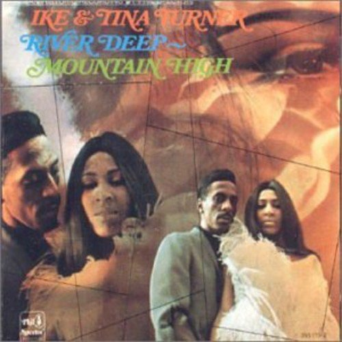 Ike & Tina Turner River Deep Mountain High Import Gbr