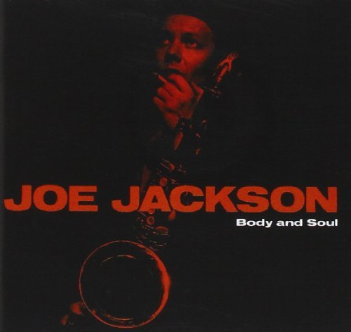 Joe Jackson Body & Soul Remastered