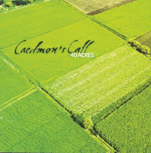 Caedmon's Call 40 Acres Hdcd