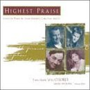 Highest Praise Highest Praise Mullins Smith Paris King Glad Drive Chapman Carlisle King