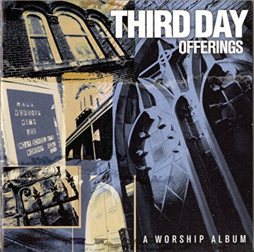 Third Day Offerings Worship Album