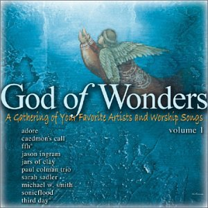 God Of Wonders Vol. 1 God Of Wonders God Of Wonders