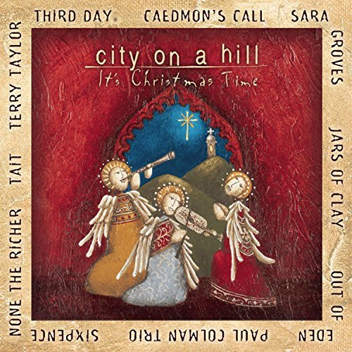 City On A Hill It's Christmas City On A Hill It's Christmas