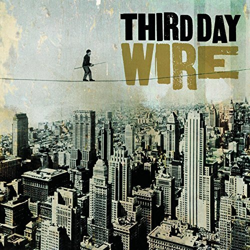 Third Day Wire