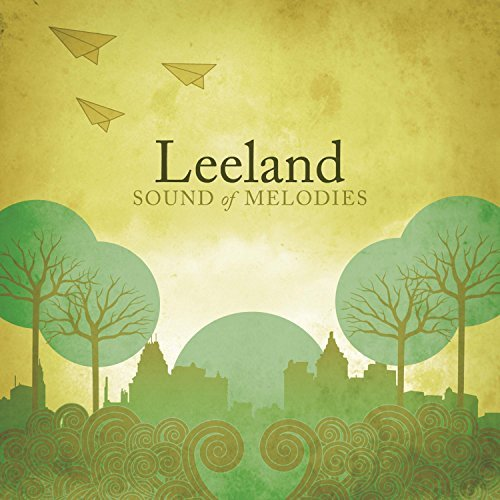 Leeland Sound Of Melodies