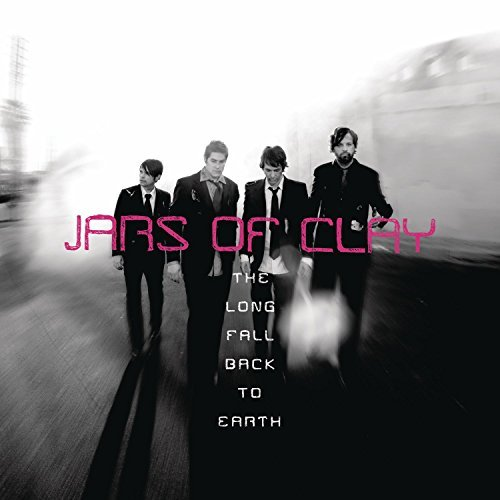 Jars Of Clay Long Fall Back To Earth