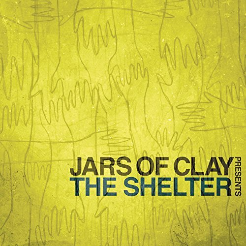Jars Of Clay Shelter