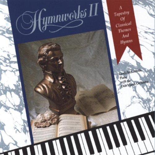 Hymnworks Ii Tapestry Of Classical Themes & Hymns