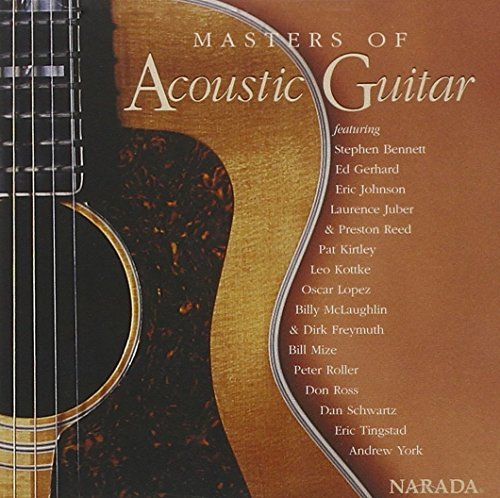 Masters Of Acoustic Guitar Masters Of Acoustic Guitar Bennett Gerhard Johnson Lopez Mclaughlin Freymuth Mize York