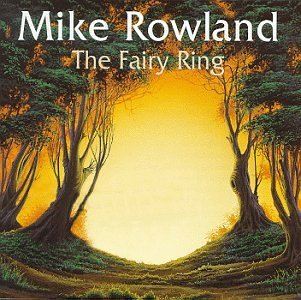Mike Rowland Fairy Ring