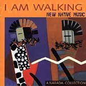 I Am Walking New Native Mus I Am Walking New Native Music Sacred Spirits Yeha Noha Vasquez Stroutsos Shenandoah