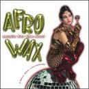 Afrowax Vol. 1 Music For The Soul Dread Time Minx Delano Dsk Afrowax