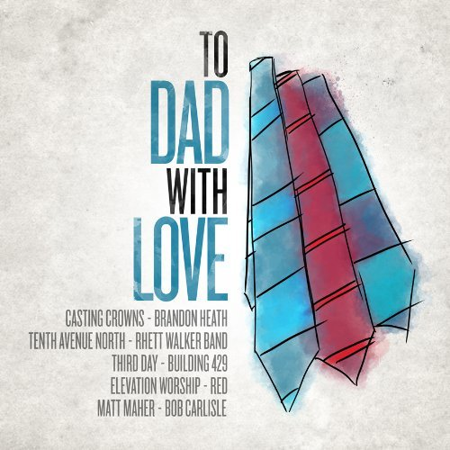 To Dad With Love To Dad With Love