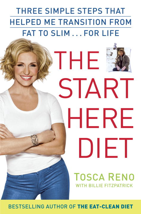 Tosca Reno The Start Here Diet Three Simple Steps That Helped Me Transition From