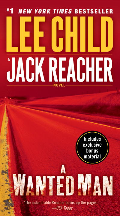 Lee Child A Wanted Man (with Bonus Short Story Not A Drill) A Jack Reacher Novel