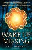 Kate Messner Wake Up Missing