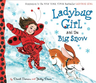 David Soman Ladybug Girl And The Big Snow