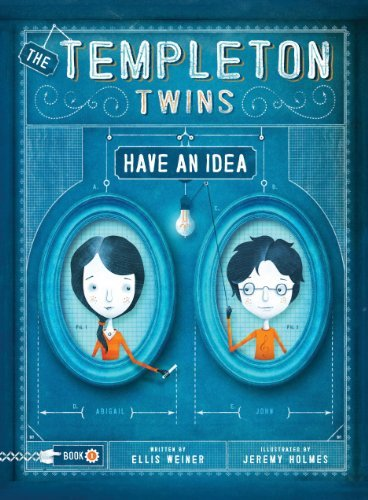 Ellis Weiner The Templeton Twins Have An Idea