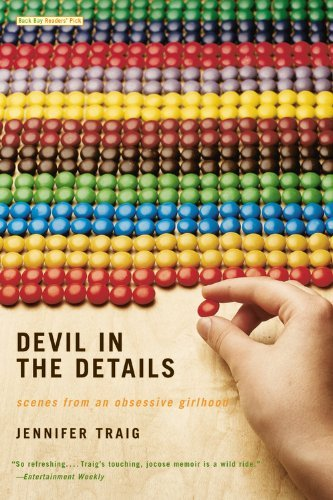 Jennifer Traig Devil In The Details Scenes From An Obsessive Girlhood