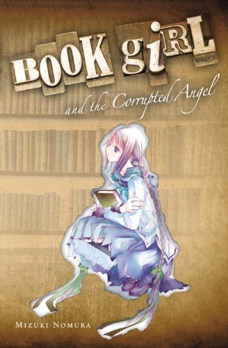 Mizuki Nomura Book Girl And The Corrupted Angel (light Novel)