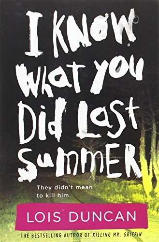 Lois Duncan I Know What You Did Last Summer Revised