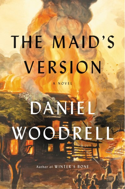 Daniel Woodrell The Maid's Version