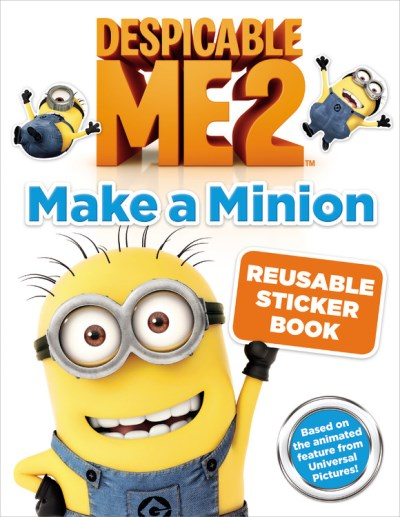 Kirsten Mayer Despicable Me 2 Make A Minion Reusable Sticker Book