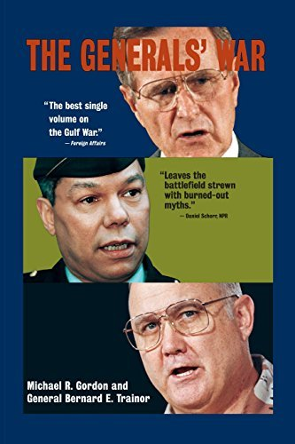 Michael R. Gordon The Generals' War The Inside Story Of The Conflict In The Gulf