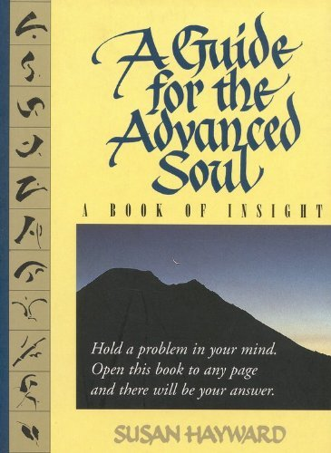 Susan Hayward A Guide For The Advanced Soul A Book Of Insight Tag Hold A Problem In Your Mi