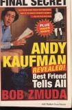 Bob Zmuda Andy Kaufman Revealed! Best Friend Tell All
