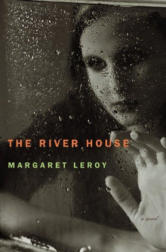 Margaret Leroy The River House