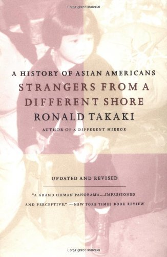 Ronald T. Takaki Strangers From A Different Shore A History Of Asian Americans Au Of... Revised