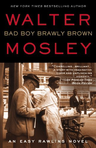 Walter Mosley Bad Boy Brawly Brown An Easy Rawlins Novel