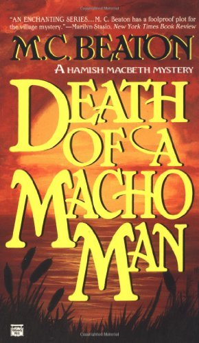 M. C. Beaton Death Of A Macho Man
