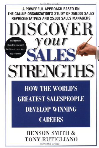 Benson Smith Discover Your Sales Strengths How The World's Greatest Salespeople Develop Winn