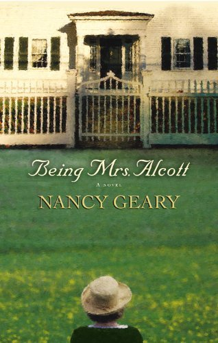 Nancy Geary Being Mrs. Alcott