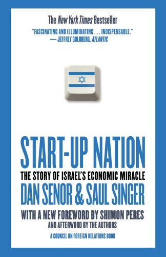 Dan Senor Start Up Nation The Story Of Israel's Economic Miracle