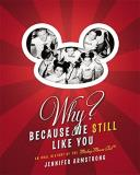 Jennifer Armstrong Why? Because We Still Like You An Oral History Of The Mickey Mouse Club